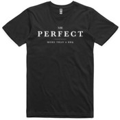 Mr. Perfect Classic Tee Black